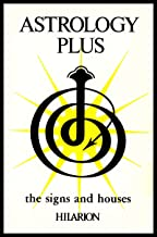 Astrology Plus (Original Hilarion Series Book 7)