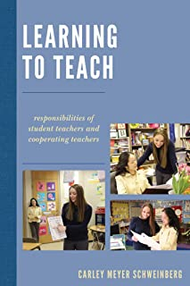 Learning to Teach: Responsibilities of Student Teachers and Cooperating Teachers