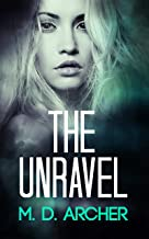 The Unravel: A gripping psychological suspense and crime fiction novel (English Edition)