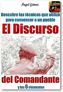 El Discurso del Comandante (Serie Líderes nº 3) (Spanish Edition)