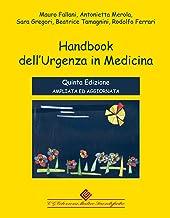 Scaricare Libri Handbook dell'urgenza in medicina. Ediz. ampliata PDF