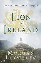 Lion of Ireland (Celtic World of Morgan Llywelyn Book 5)