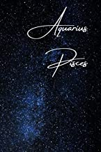 Aquarius/Pisces Cusp Zodiac Blank Notebook: Essays | Composition | Diary | Journal | Writing | Large Medium 6 x 9 inches