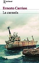 La carnada (Spanish Edition)