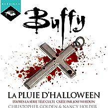 La pluie d'Halloween: Buffy 2