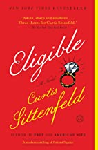 Eligible: A modern retelling of Pride and Prejudice (Austen Project Book 4)