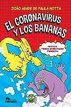 El corønavírus y los bananas