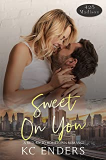 Sweet on You (425 Madison Avenue Book 13)