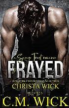 Frayed: Trent & Daniella (Savage Trust Book 1)