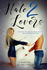 Hate 2 Lovers Kindle Edition