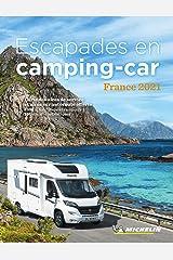 Escapades en Camping-car France 2021 (French Edition) Kindle Edition