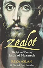 Zealot. The Life And Times Of Jesus Of Nazareth