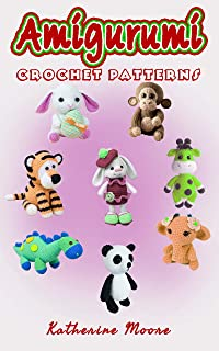 Crochet Patterns: Amigurumi Crochet Pattern Easy Crochet Cute Baby Animal Patterns Step By Step