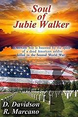 Soul of Jubie Walker Kindle Edition