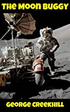Moon Buggy Car in Space - The Apollo Lunar Rover: An eBook for Children about the Moon Buggy and Space Exploration (Space Series 1)