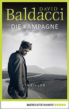 Die Kampagne: Thriller (Agent Shaw 1) (German Edition)