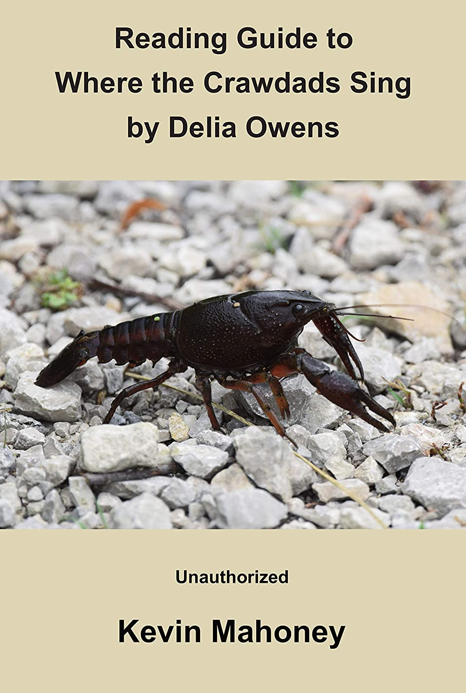 反発する中断約設定Reading Guide to Where the Crawdads Sing by Delia Owens: (Unauthorized) (English Edition)