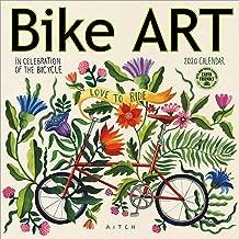 Bike Art 2020 Wall Calendar: In Celebration of the Bicycle