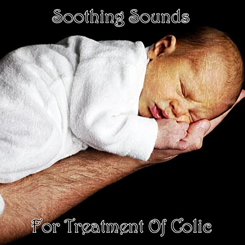Soothing Sounds For Treatment Of Colic by White Noise ...