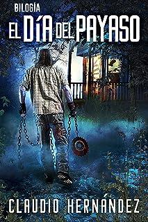 Bilogía EL DÍA DEL PAYASO (Pack con Cementerio de Camiones   La caja de los relatos de Stephen King): Thriller Psicológico   Intriga   Suspense   Misterio   Terror