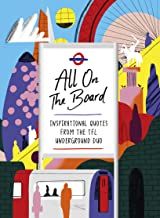 TFL Quote of the Day: Inspirational Quotes from the Tfl Underground Duo