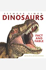 Dinosaurs: Fact and Fable Kindle Edition