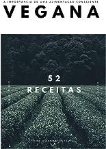 Receitas Veganas para emagrecer: A importância de uma alimentação consciente (Portuguese Edition)