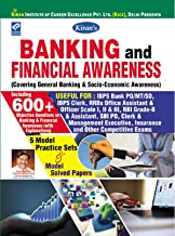 Banking and Financial Awareness Covering general Banking and Socio Economic Awareness Useful for IBPS Bank PO,SO,MT,IBPS Clerk,Gramin Bank,RRB office assistant ... and Management Executive,Insurance Exams