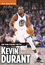 On the Court with...Kevin Durant