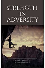 Strength in Adversity Kindle Edition