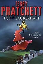 Echt zauberhaft: Ein Scheibenwelt-Roman (German Edition)