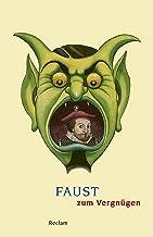 Faust zum VergnГјgen: Reclams Universal-Bibliothek (German Edition)