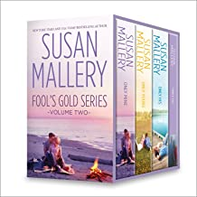 Susan Mallery Fool's Gold Series Volume Two: An Anthology