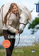 Übungsbuch Natural Horsemanship (German Edition)