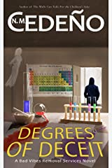 Degrees of Deceit (Bad Vibes Removal Services Book 2) Kindle Edition