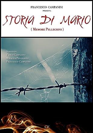 STORIA DI MARIO - Memore Pellegrini