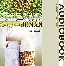 The Family: Superhuman, Volume 4