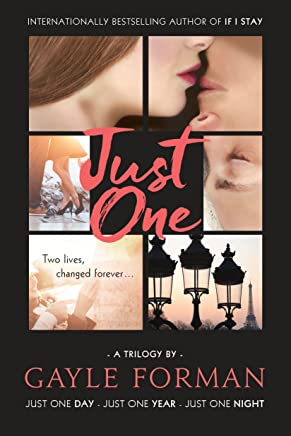 Just One...: Includes Just One Day, Just One Year, and Just One Night