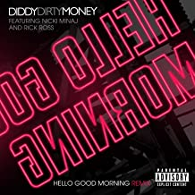 Best dirty money hello good morning mp3 Reviews