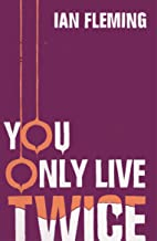 You Only Live Twice: James Bond 007 (English Edition)