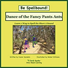 Phonics eBook Dance of the Fancy Pants Ants: Learn to Spell the Short A Sound