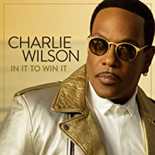 i m blessed by charlie wilson