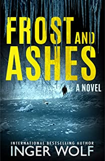 Frost and Ashes (Daniel Trokics Series Book 2)