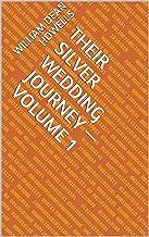 Their Silver Wedding Journey — Volume 1