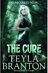The Cure (Unbounded Series Book 2) Kindle Edition