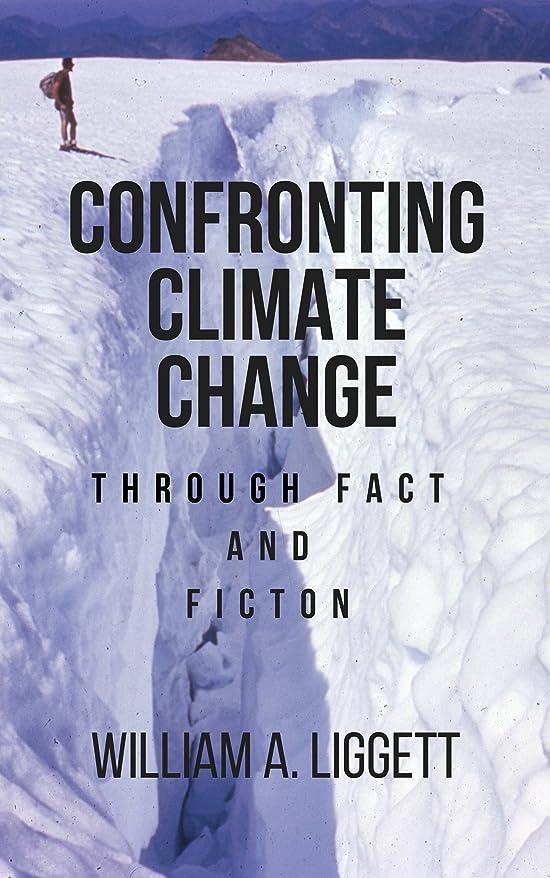細胞アボート知恵Confronting Climate Change Through Fact and Fiction (English Edition)