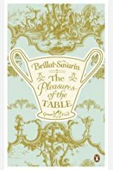 The Pleasures of the Table (Great Food) (English Edition) eBook Kindle