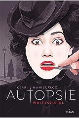 Autopsie, T01 : White chapel Format Kindle