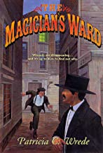 The Magician's Ward (Mairelon series Book 2)