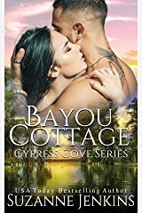 Bayou Cottage (Cypress Cove Book 1) Kindle Edition